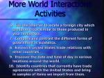 more world interactions activities