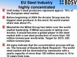 eu steel industry highly concentrated15