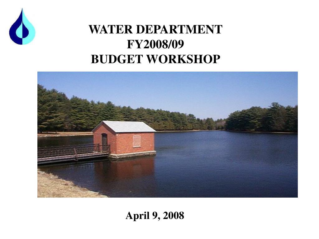 water department fy2008 09 budget workshop l.