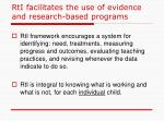 rti facilitates the use of evidence and research based programs