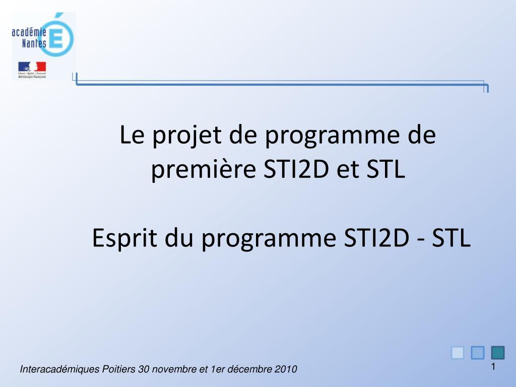 le projet de programme de premi re sti2d et stl esprit du programme sti2d stl l.