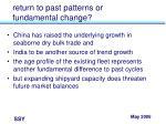 return to past patterns or fundamental change