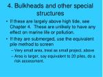 4 bulkheads and other special structures