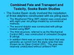 combined fate and transport and toxicity sooke basin studies