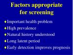 factors appropriate for screening