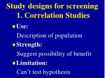 study designs for screening 1 correlation studies