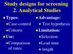 study designs for screening 2 analytical studies