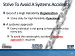 strive to avoid a systems accident
