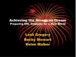 achieving the american dream preparing esl students for a new world