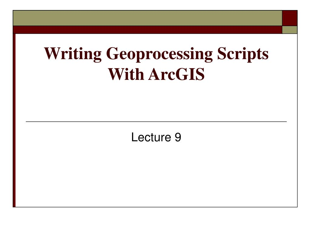 writing geoprocessing scripts with arcgis l.