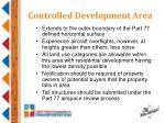 controlled development area