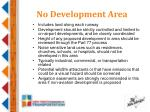 no development area