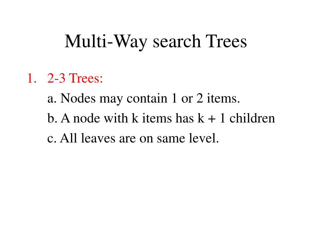 multi way search trees l.