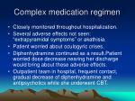 complex medication regimen