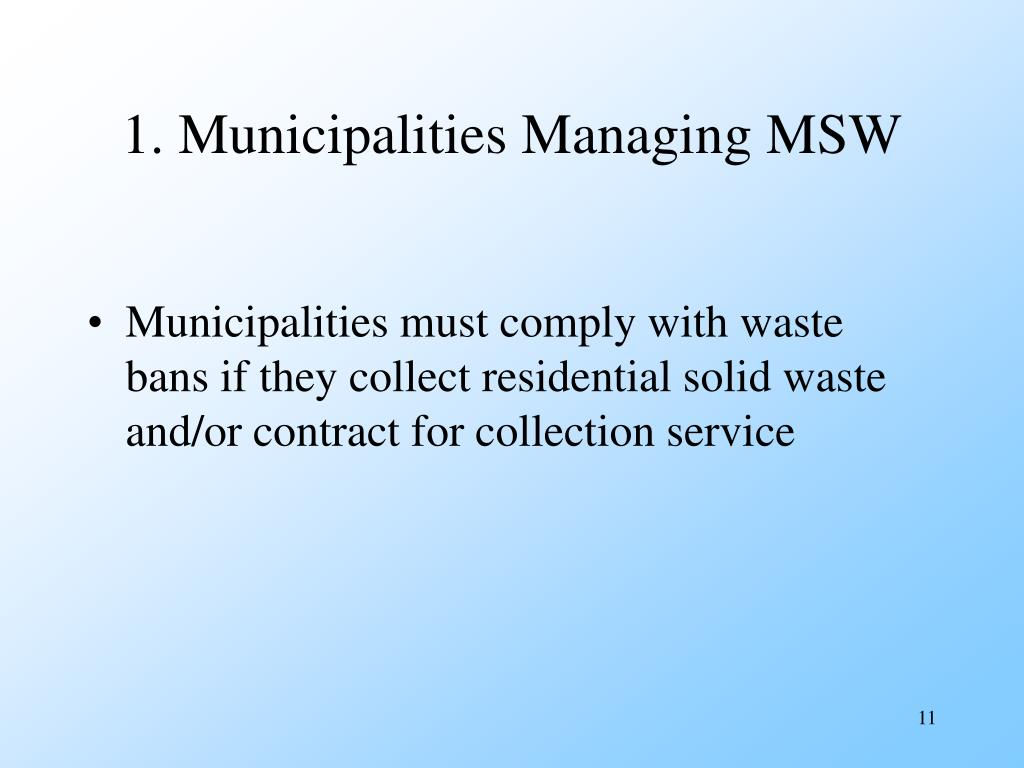 1. Municipalities Managing MSW