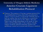 university of oregon athletic medicine anterior cruciate ligament rehabilitation protocol