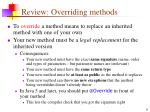 review overriding methods