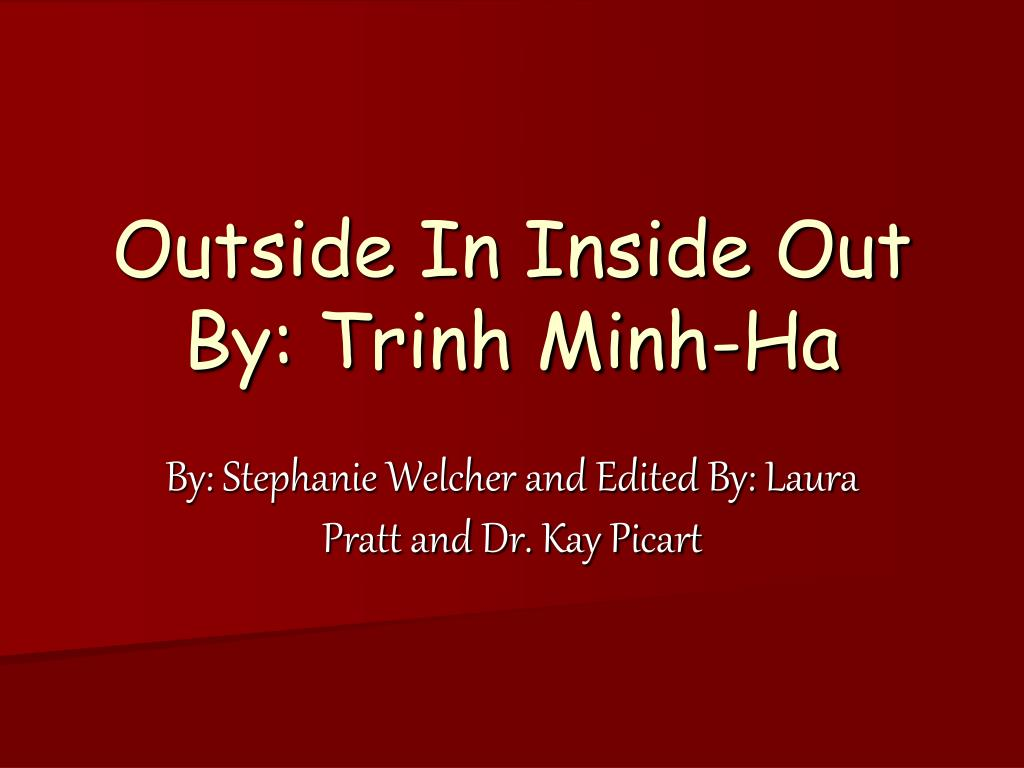 outside in inside out by trinh minh ha l.