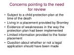 concerns pointing to the need for review32