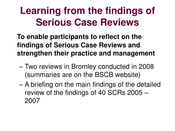 learning from the findings of serious case reviews n.
