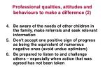 professional qualities attitudes and behaviours to make a difference 2