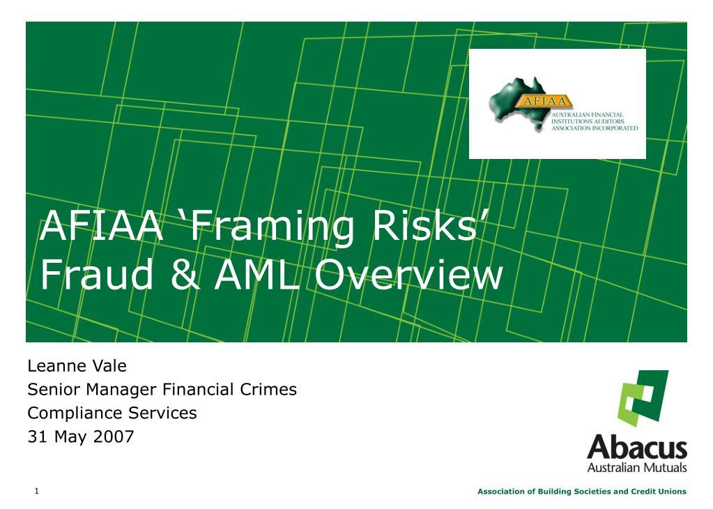 afiaa framing risks fraud aml overview l.