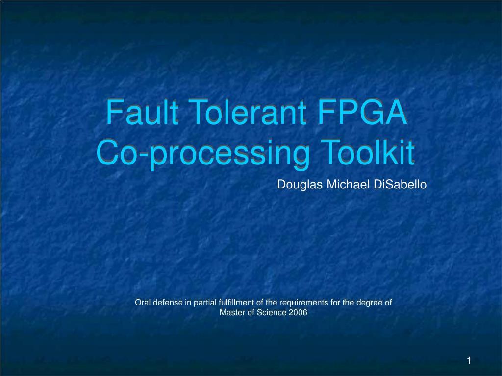 fault tolerant fpga co processing toolkit l.