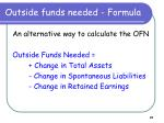 outside funds needed formula