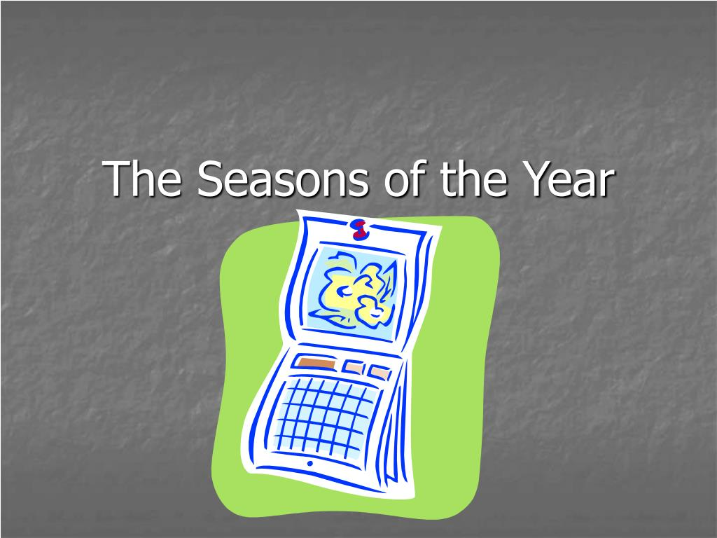 the seasons of the year l.