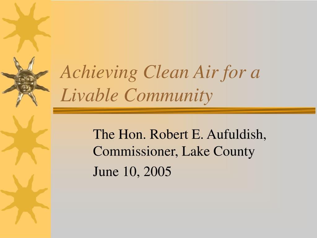 achieving clean air for a livable community l.