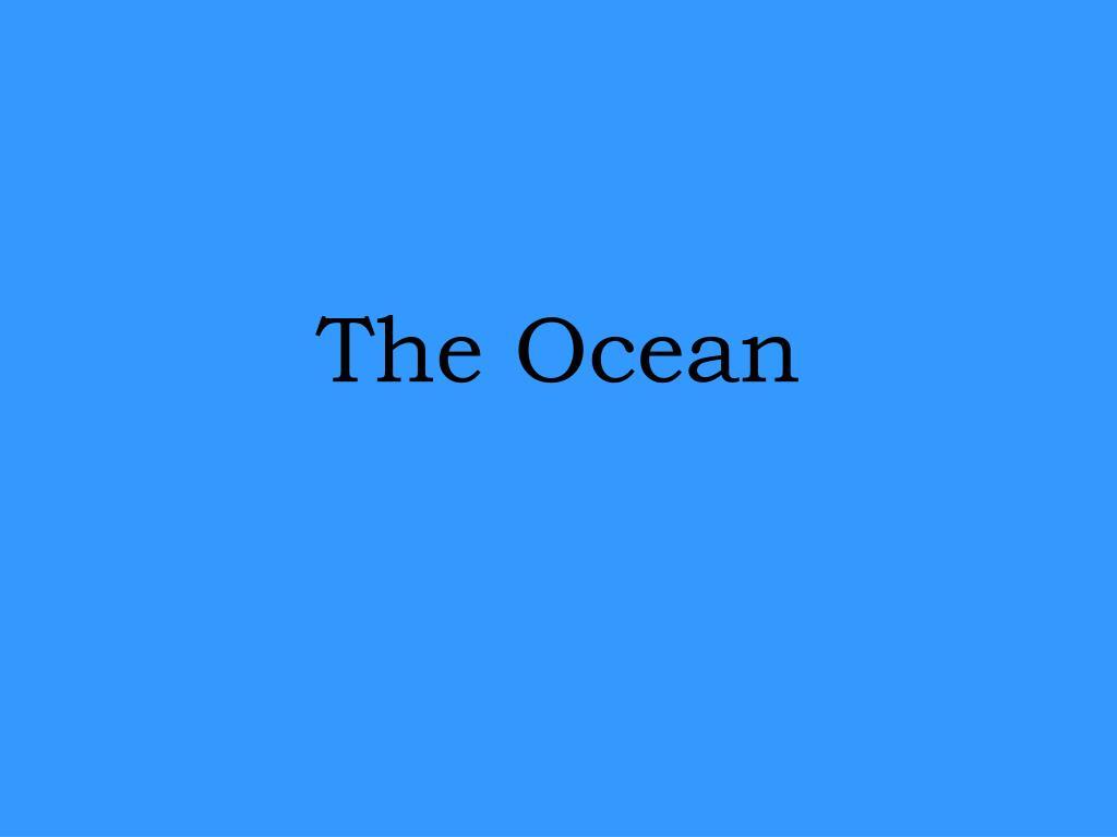 the ocean l.