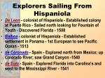explorers sailing from hispaniola