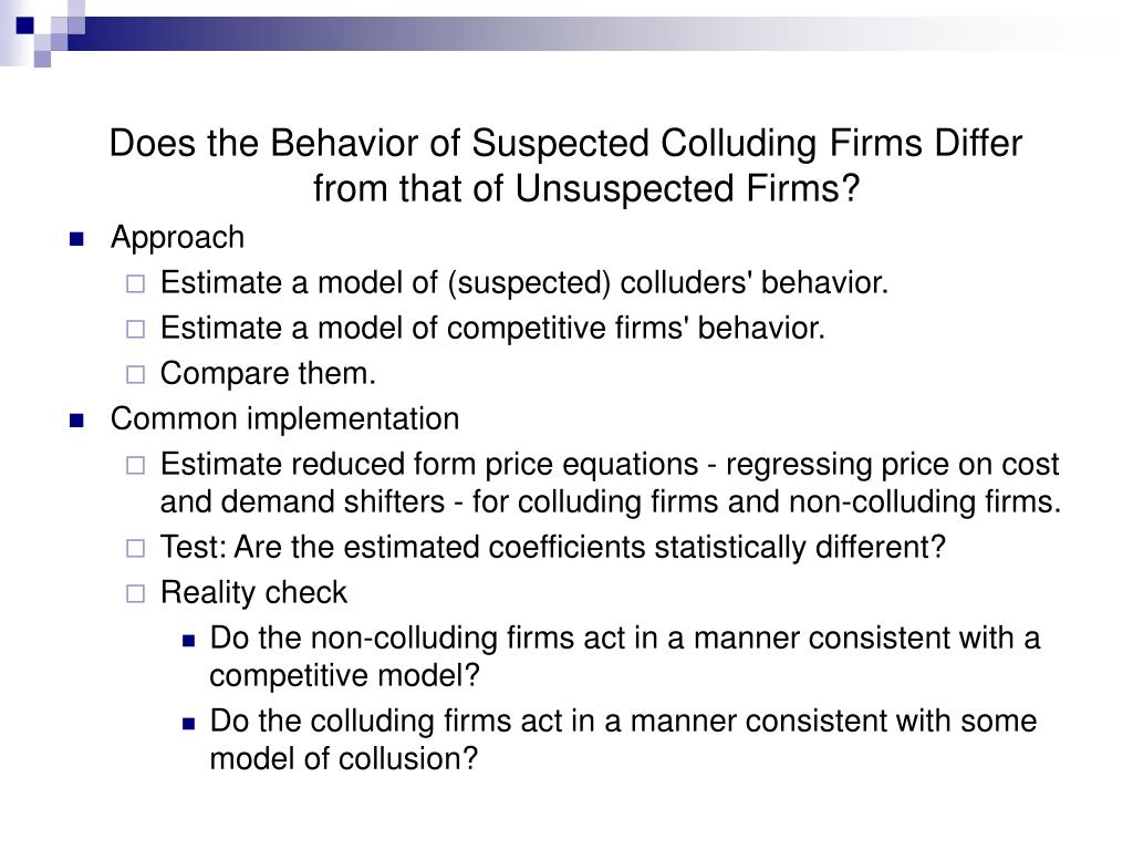 Does the Behavior of Suspected Colluding Firms Differ from that of Unsuspected Firms?