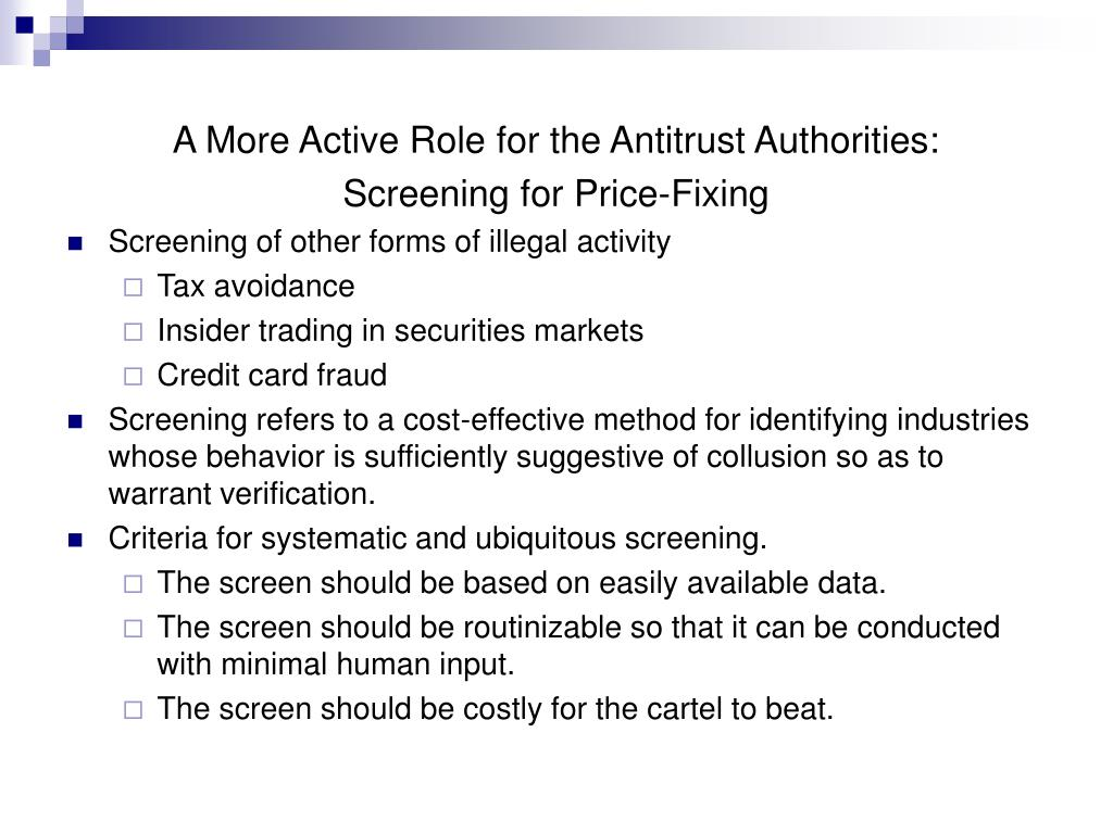 A More Active Role for the Antitrust Authorities: