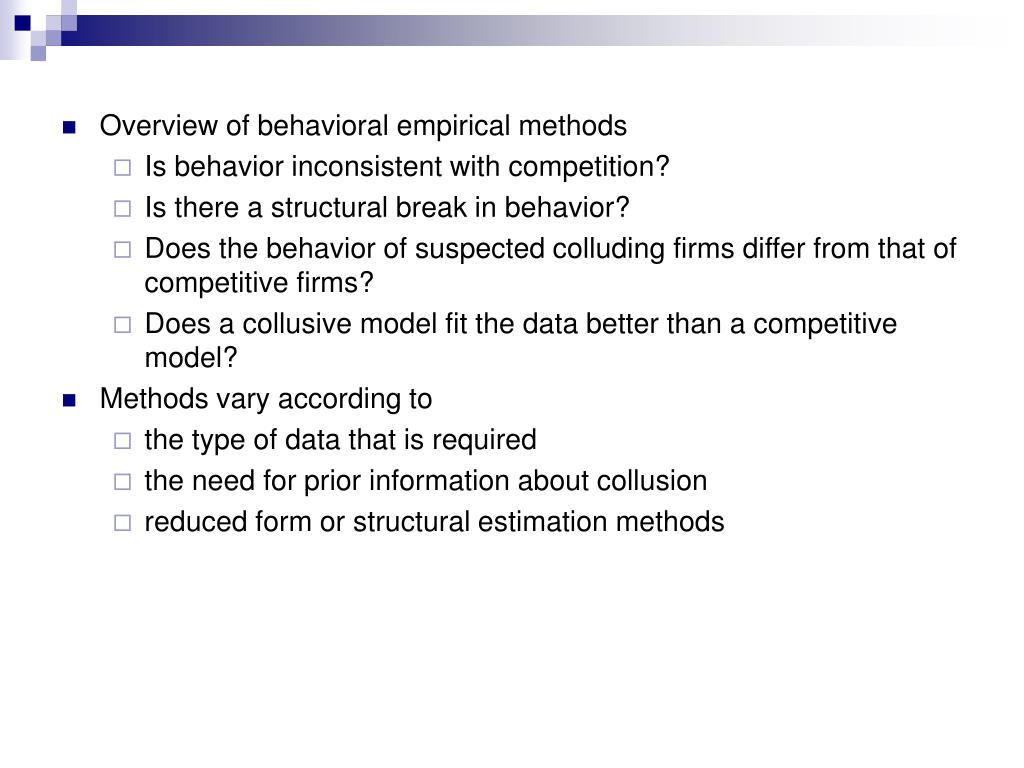Overview of behavioral empirical methods