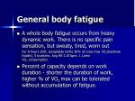 general body fatigue