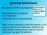 ignoring behaviours