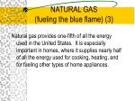 natural gas fueling the blue flame 3