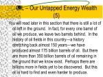 oil our untapped energy wealth 5
