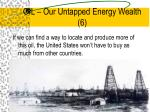 oil our untapped energy wealth 6