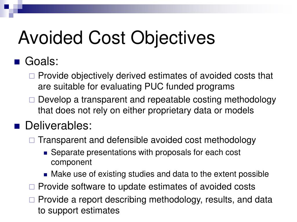 Avoided Cost Objectives
