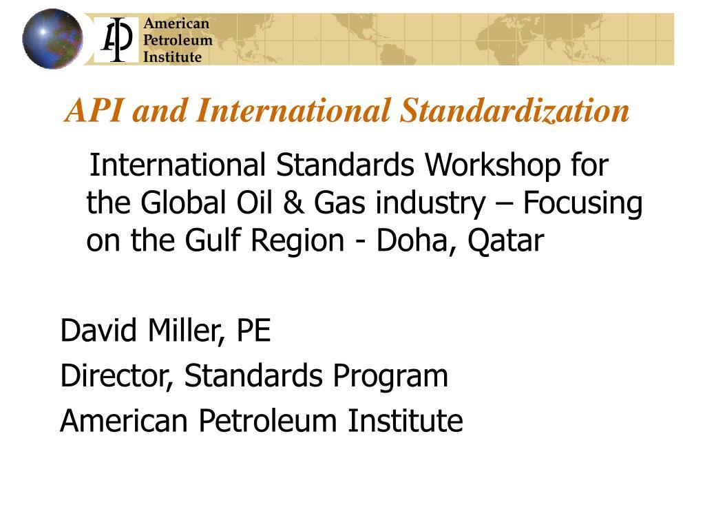 api and international standardization l.