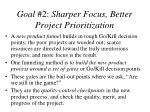 goal 2 sharper focus better project prioritization