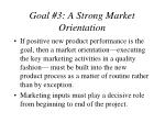 goal 3 a strong market orientation