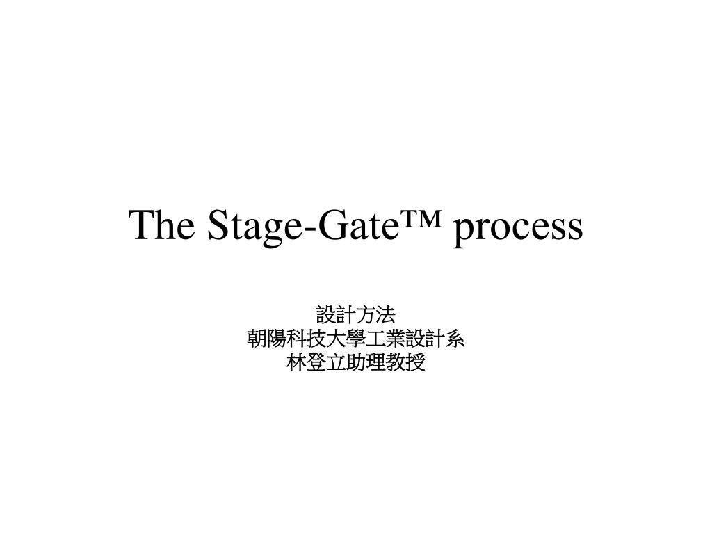 the stage gate process l.