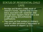 status of residential child care19