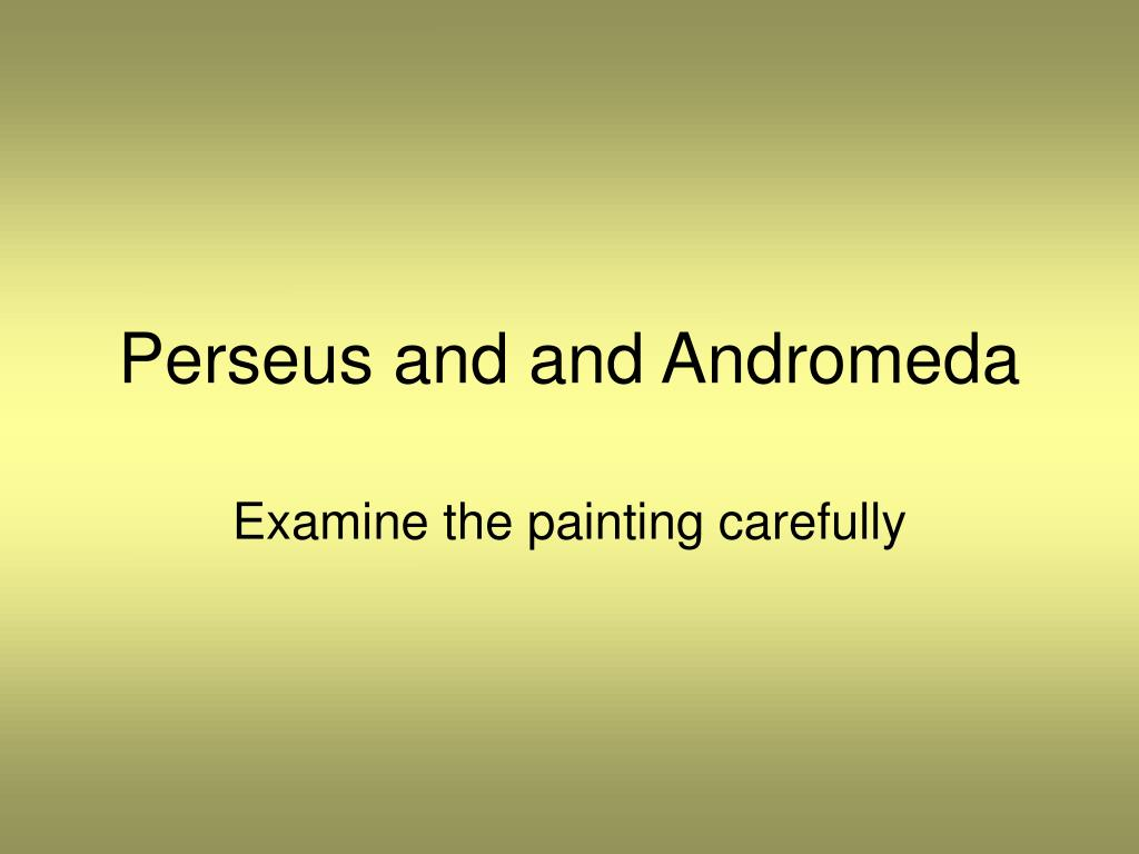 perseus and and andromeda l.