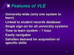 features of vle