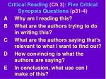 critical reading ch 3 five critical synopsis questions p31 4