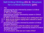 self critical writing ch 4 structure for a critical summary p44